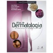 Livro - Atlas de Dermatologia - Da Semiologia ao Diagnóstico 3ª Edição