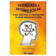 Livro - Entendendo a Ortomolecular 1ª Edição