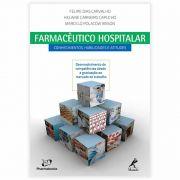 Livro - Farmacêutico Hospitalar - Conhecimentos, Habilidades e Atitudes