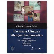 Livro - Farmácia Clínica e Atenção Farmacêutica 1ª Edição