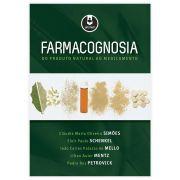 Livro - Farmacognosia: Do Produto Natural Ao Medicamento 1ª Edição
