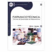 Livro - Farmacotécnica: Técnicas De Manipulação De Medicamentos - Coleção Ambiente E Saúde - Série Eixos 1ª Edição