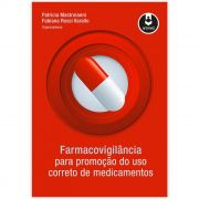 Livro - Farmacovigilância para Promoção do Uso correto de Medicamentos