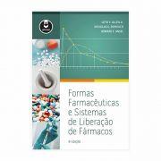 Livro - Formas Farmacêuticas e Sistemas de Liberação de Fármacos - 9ª Edição