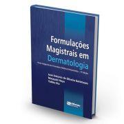 Livro - Formulações Magistrais em Dermatologia 5ª edição 2018