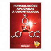 Livro - Formulações Aplicadas À Odontologia  2ª Edição