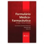 Livro - Formulário Médico Farmacêutico 6ª Edição 2021