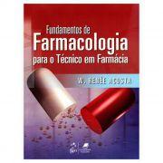 Livro - Fundamentos de Farmacologia Para Técnico Em Farmácia 1ª Edição