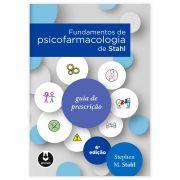 Livro - Fundamentos de Psicofarmacologia de Stahl 6ª Edição
