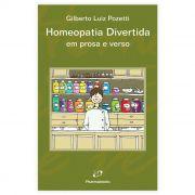 Livro - Homeopatia Divertida: Em Prosa e Em Verso 1ª Edição