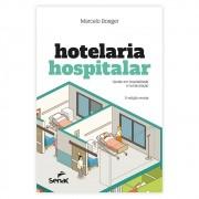 Livro - Hotelaria Hospitalar: Gestão em Hospitalidade e Humanização 3ª Edição