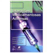 Livro - Interações Medicamentosas Adversas 1ª Edição