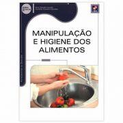 Livro - Manipulação E Higiene Dos Alimentos 1ª Edição 2014