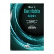 Livro - Manual de Cosmiatria Magistral 1ª Edição