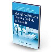 Livro - Manual de Farmácia Clinica e Cuidado ao Paciente 1ª Edição 2017