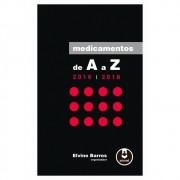 Livro - Medicamentos de A a Z 5ª Edição 2016-2018