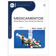 Livro - Medicamentos: Noções Básicas, Tipos e Formas Farmacêuticas - Série Eixos 1ª Edição