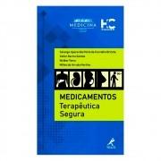 Livro - Medicamentos Terapêutica Segura 1ª Edição