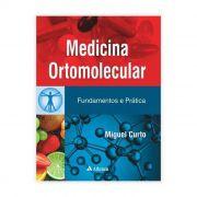 Livro - Medicina Ortomolecular - Fundamentos e Prática 1ª Edição