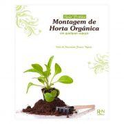 Livro - Montagem de Horta Orgânica em Qualquer Espaço
