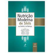 Livro - Nutrição Moderna de Shils na Saúde e na Doença 11ª Edição