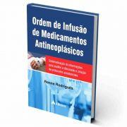 Livro - Ordem de Infusão de Medicamentos Antineoplásicos 1ª Edição