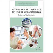 Livro - Segurança do Paciente no Uso de Medicamentos Ênfase Alta Hospital