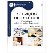 Livro - Serviços de Estética Princípios de Administração e Organização - Série Eixos 1ª Edição
