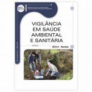 Livro - Vigilância Em Saúde Ambiental E Sanitária - Série Eixos 1ª Edição