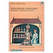 Livro - Vigilância Sanitária: Proteção E Defesa Da Saúde 2ª Edição