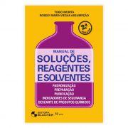 Livro - Manual de Soluções, Reagentes e Solventes 2ª Edição Revista