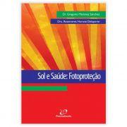 Livro - Sol e Saúde: Fotoproteção 1ª Edição