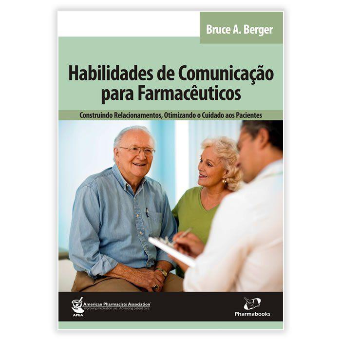 Livro - Habilidades de Comunicação para Farmacêuticos 1ª Edição