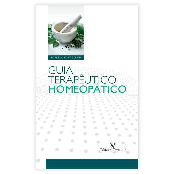 Livro - Guia Terapêutico Homeopático 1ª Edição