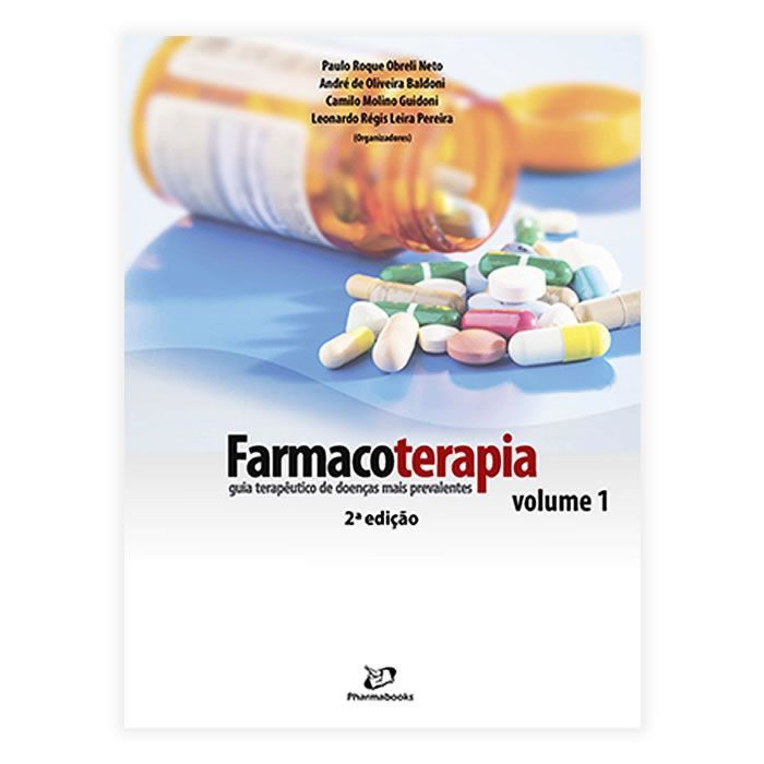 Livro - Farmacoterapia: Guia Terapêutico de Doenças mais Prevalentes 2ª Edição Volume 1