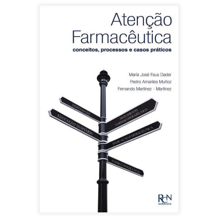 Livro - Atenção Farmacêutica: Conceitos, Processos E Casos Práticos 1ª Edição