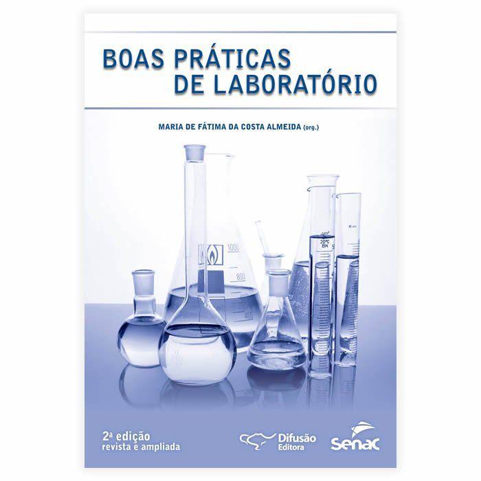 Livro - Boas Práticas de Laboratório 2ª Edição
