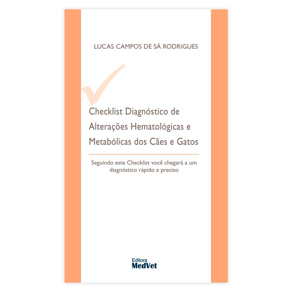 Livro - Checklist Diagnóstico de Alterações Hematológicas e Metabólicas dos Cães e Gatos 1ª Edição