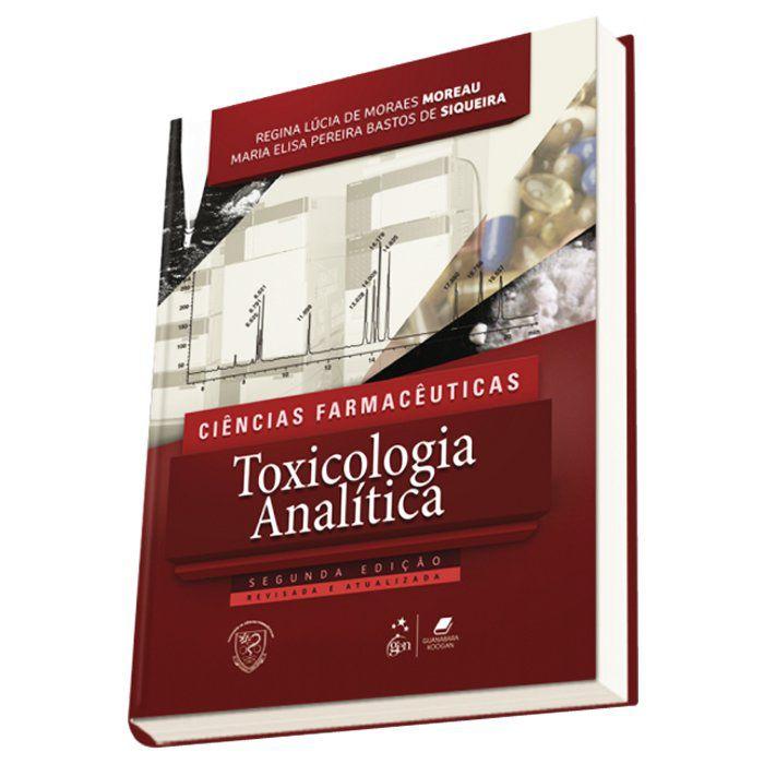 Livro - Ciências Farmacêuticas Toxicologia Analítica 2ª Edição 2016