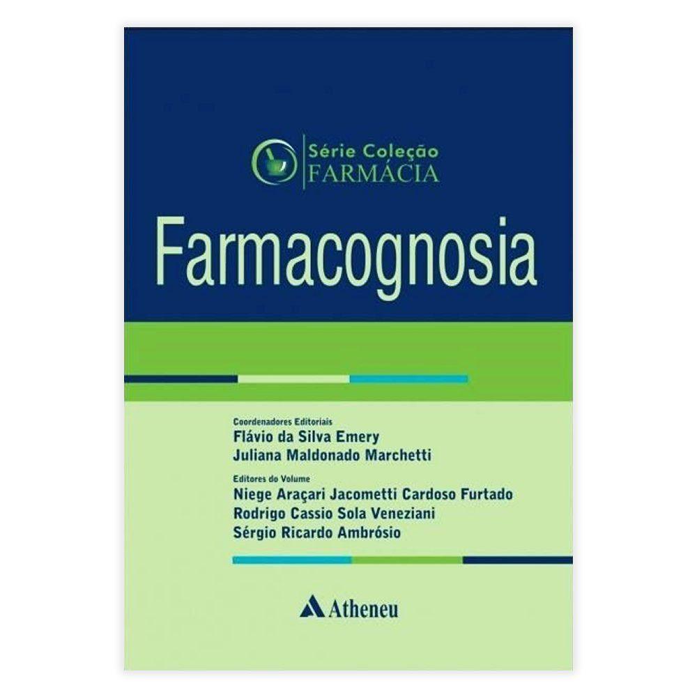 Livro - Coleção Farmácia - Farmacognosia - Volume 7 2017
