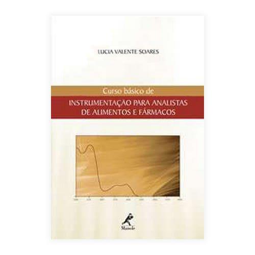Livro - Curso Básico de Instrumentação Para Analistas de Alimentos e Fármacos