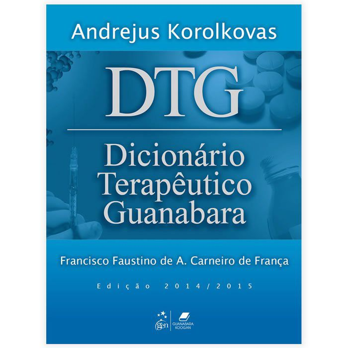 Livro - DTG  Dicionário Terapêutico Guanabara Edição 2014/2015