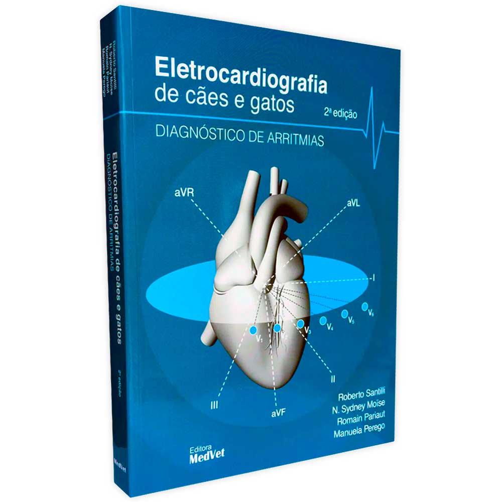 Livro - Eletrocardiografia de Cães e Gatos - Diagnóstico de Arritmias 2ª Edição