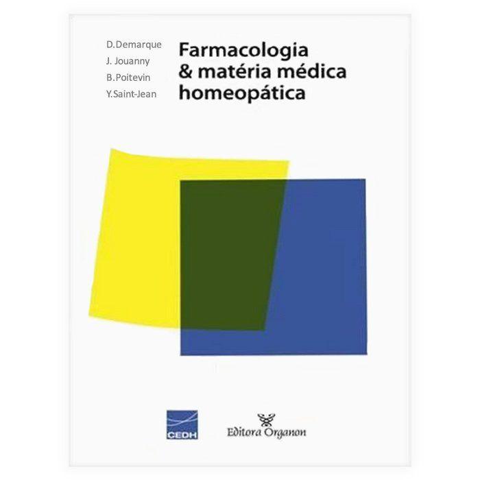 Livro - Farmacologia e Matéria Médica Homeopática 1ª Edição