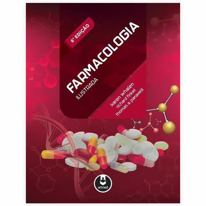 Livro - Farmacologia Ilustrada 6ª Edição 2016
