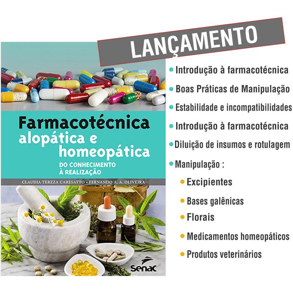Livro - Farmacotécnica: Alopática e Homeopática do Conhecimento à Realização 1ª Edição