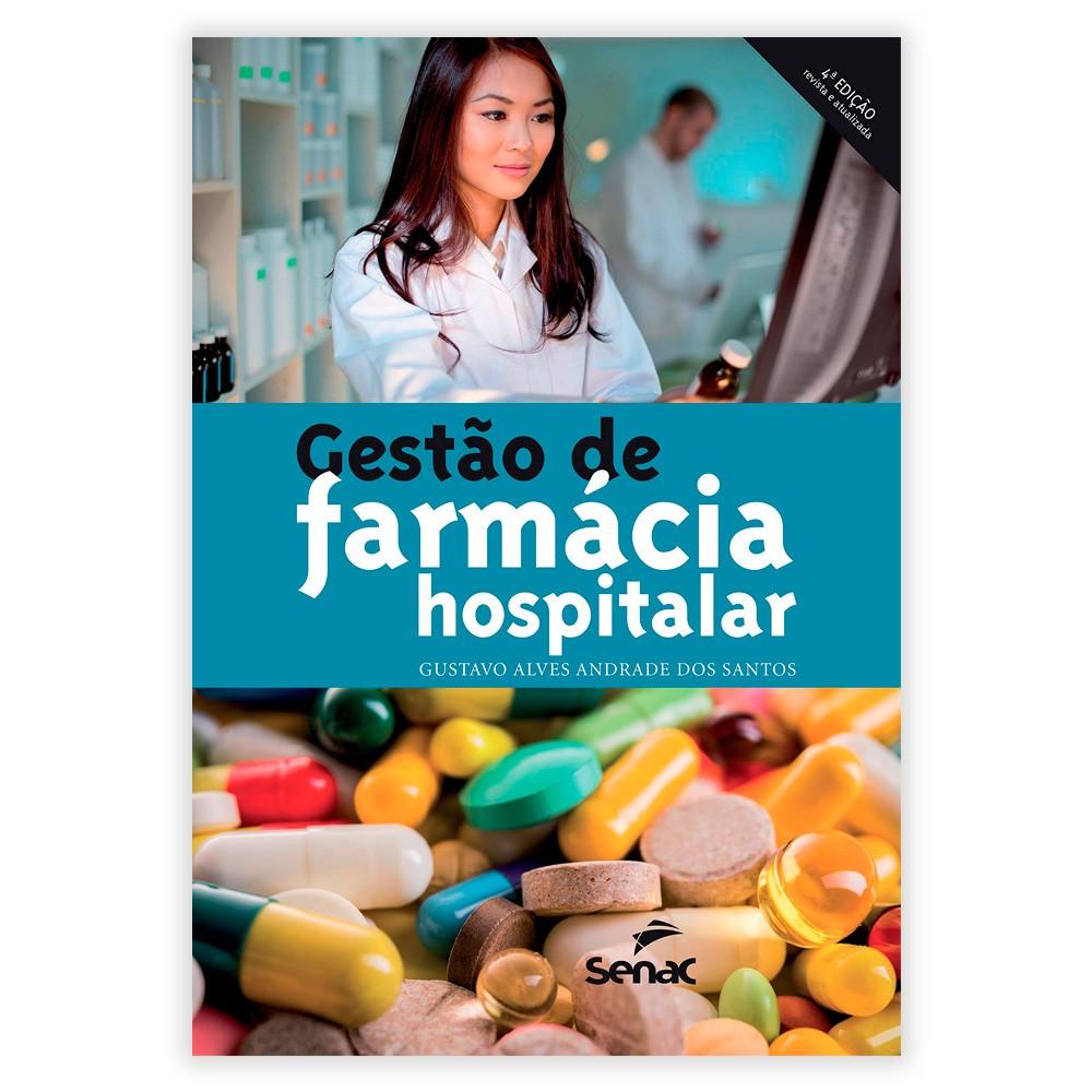 Livro - Gestão de Farmácia Hospitalar 5ª Edição