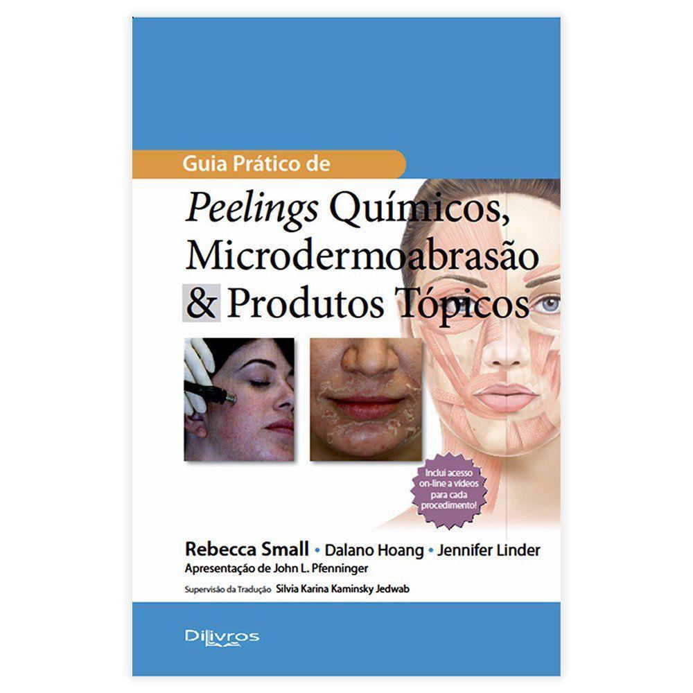 Livro - Guia Prático De Peelings Químicos Microdermoabrasão e Produtos Tópicos 1ª Edição