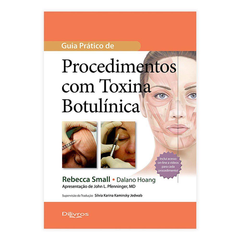 Livro - Guia Prático De Procedimentos Com Toxina Botulínica 1ª Edição