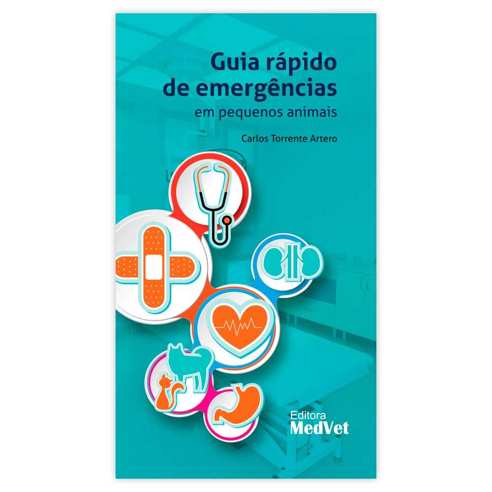 Livro - Guia Rápido de Emergências em Pequenos Animais 1ª Edição